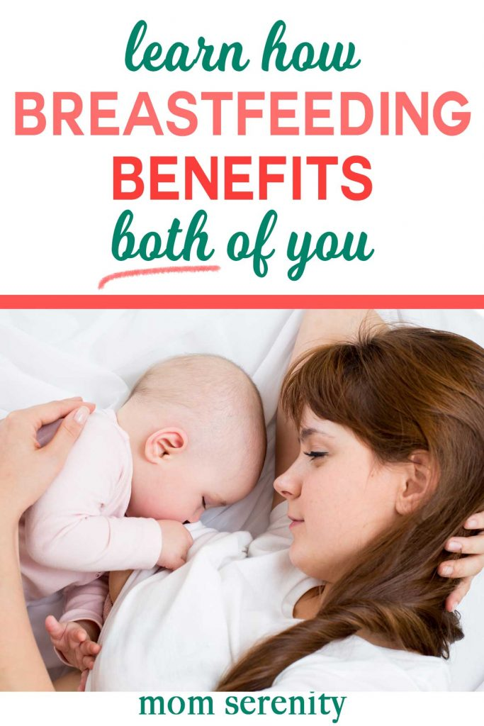 Find out how breastfeeding benefits both of you! #breastfeeding #nursing #momtips