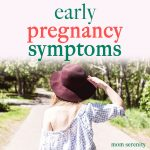 Pregnancy Symptoms: The First Signs
