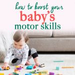 Baby's Motor Development: What to Expect the First Year